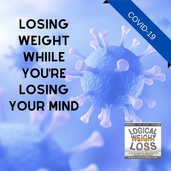 Losing Weight While You're Losing Your Mind Image