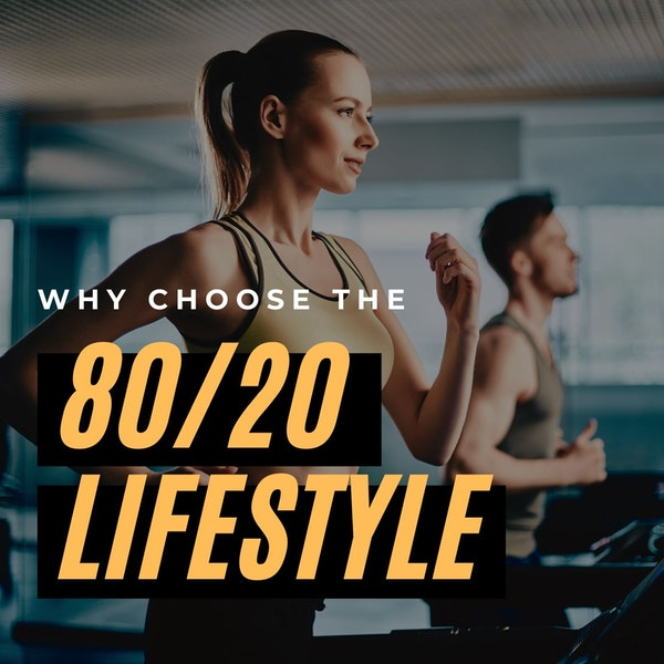 The 80-20 Lifestyle Image
