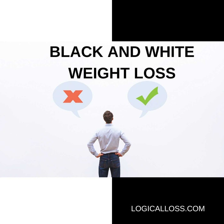 Black and White Weight Loss
