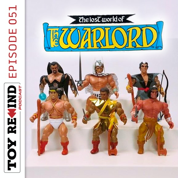 Episode 051: Lost World of the Warlord Image