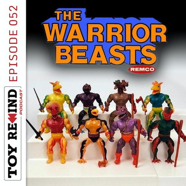 Episode 052: Warrior Beasts Image