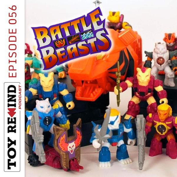 Episode 056: Battle Beasts Image