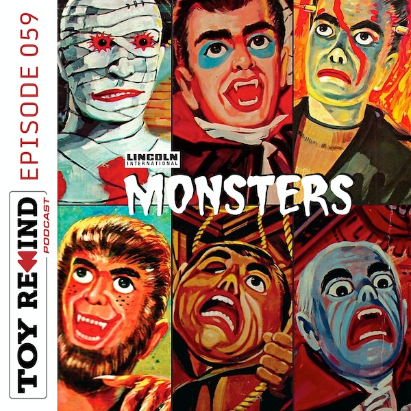Episode 059: Lincoln International Monsters Image
