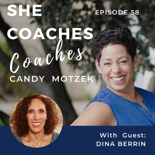 Combine Tarot and Coaching To Add Depth To Your Work with Guest Dina Berrin – Ep: 058