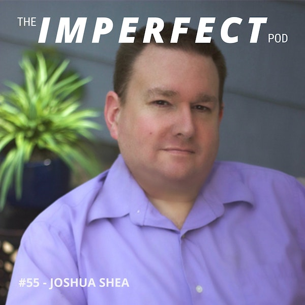 #55 | How Porn Addiction Is Affecting Men and Relationships In the Digital Age | Joshua Shea Image