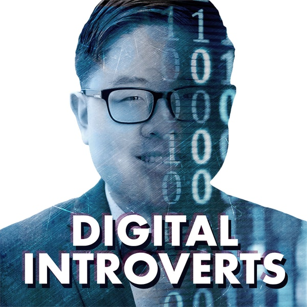 Episode 1: Welcome to the Digital Introverts Podcast!