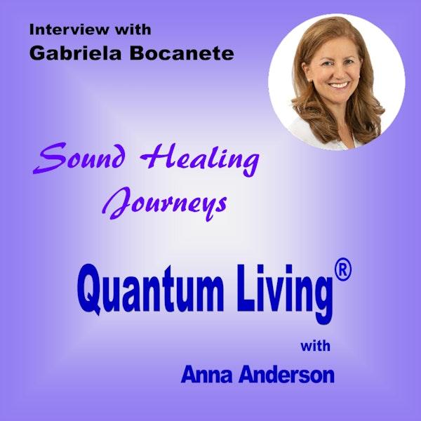S2 E11: Sound Healing Journeys with Gabriela Bocanete