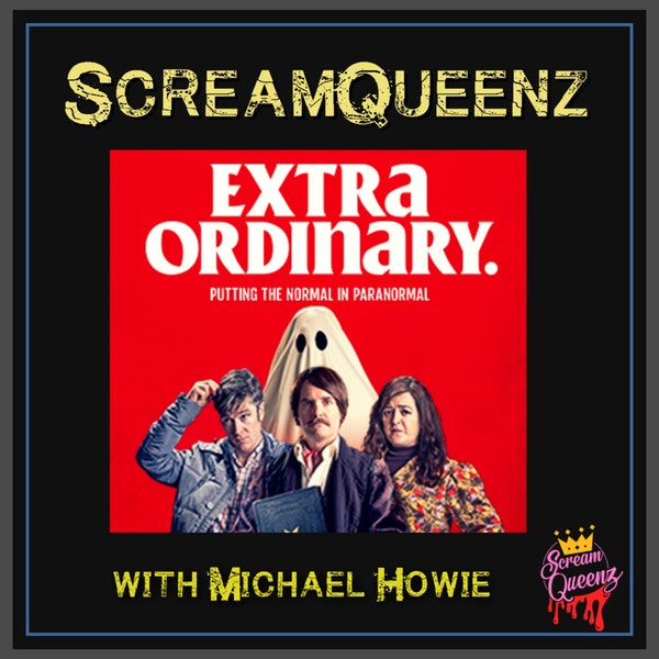 EXTRA ORDINARY (2019) with MICHAEL HOWIE