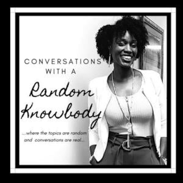 Comments on Conversations with a Random Knowbody?