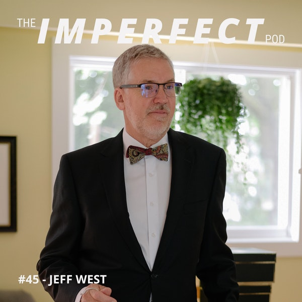 45.1. Conversation with my Dad, Part One with Jeff West Image