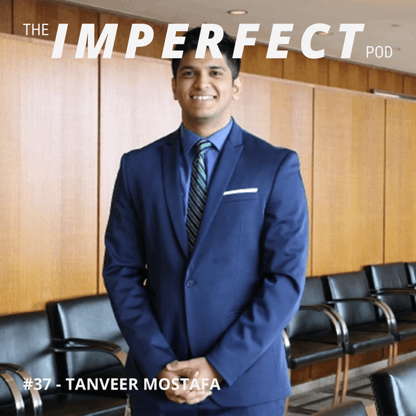 #37 | From Bullied to Blessed: How To Create Your Life Through Goal-Setting | Tanveer Mostafa