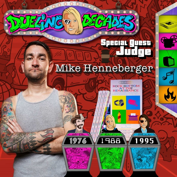 Emo kid Mike Henneberger hits Rock Bottom and tells us who had the best week 1976, 1988 or 1995!