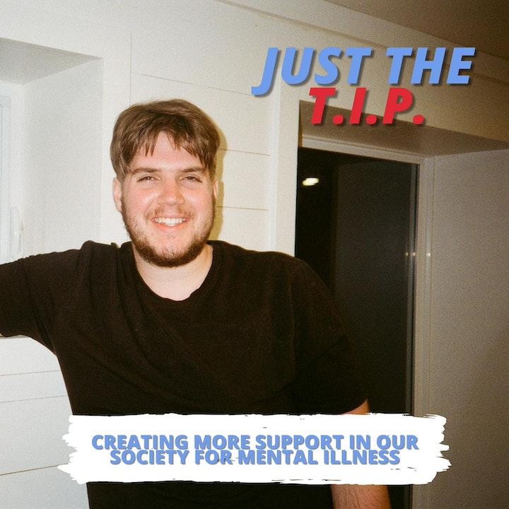 Just the Tip | Creating More Support in our Society for Mental Illness