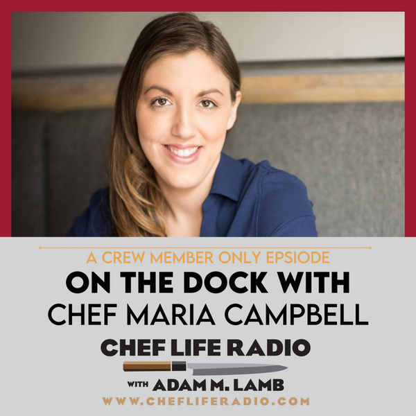 On The Dock with Chef Maria Campbell Image