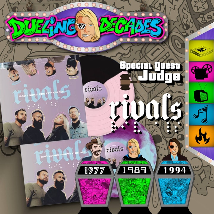 Sad looks pretty on the band Rivals as they rule who had the best week 1977, 1989, or 1994!