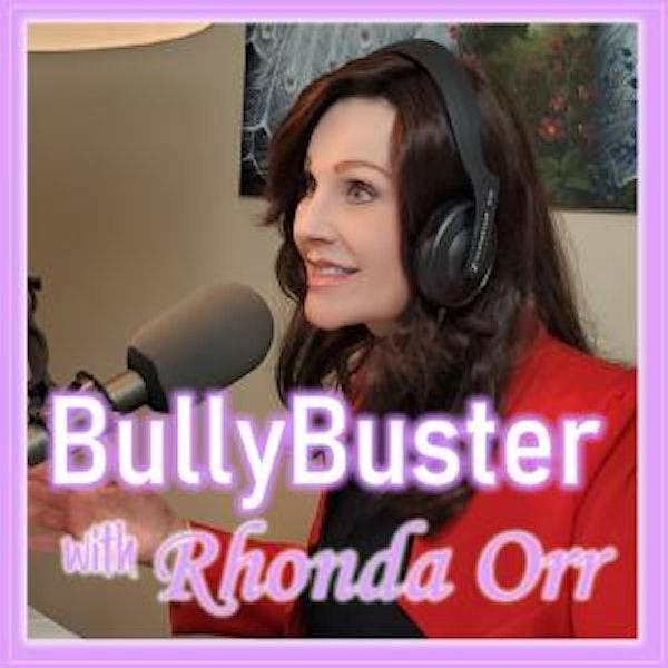 Bullybuster with Rhonda Orr