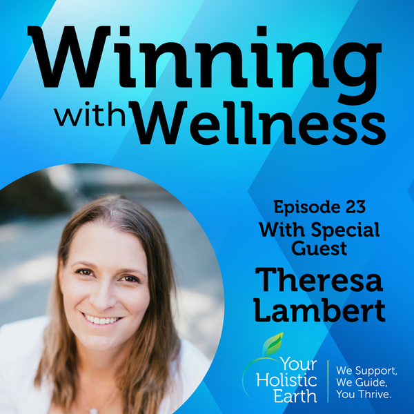 EP:23 Redefine Success with Elegance With Theresa Lambert