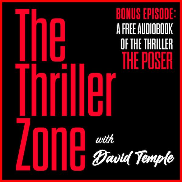 The Thriller Zone Bonus Episode Podcast featuring: The Poser Image