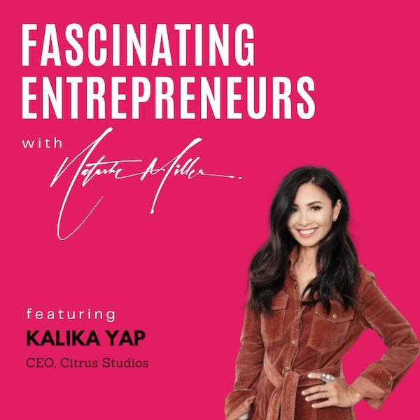 How Kalika Yap Juggles Multiple Successful Businesses Ep. 5 Image