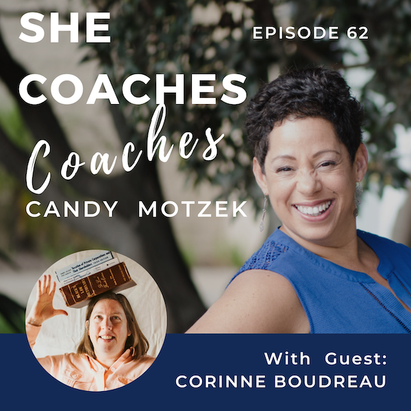 The Top 5 Legal Considerations For New Coaches Who Are Starting Out. With Corinne Boudreau Ep :062
