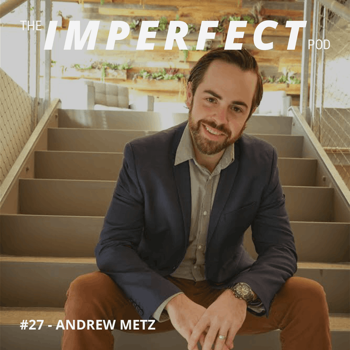 #27 | How To Take Control Of Your Life and Quit Drinking | Andrew Metz