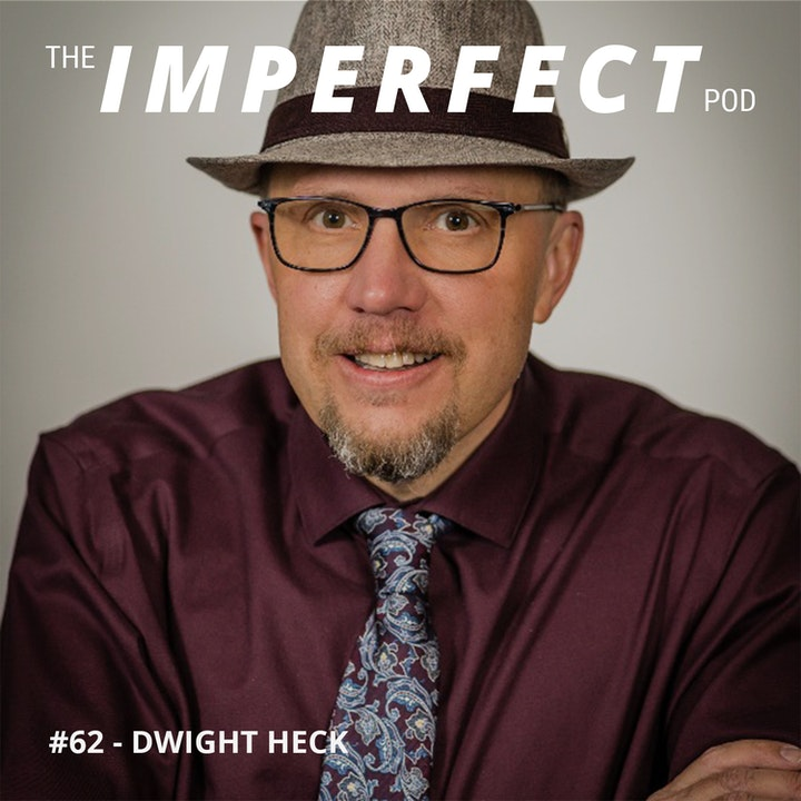 #62 | Being a Single Father and Understanding The Stigma with Dwight Heck