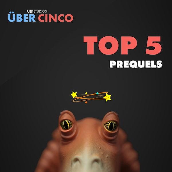 Top 5 Prequels Image