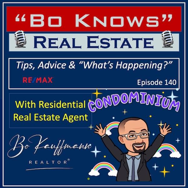 Condo Market Report - Condo Mortgage Questions - Sample Condo Bldg. - EP: 140 Image