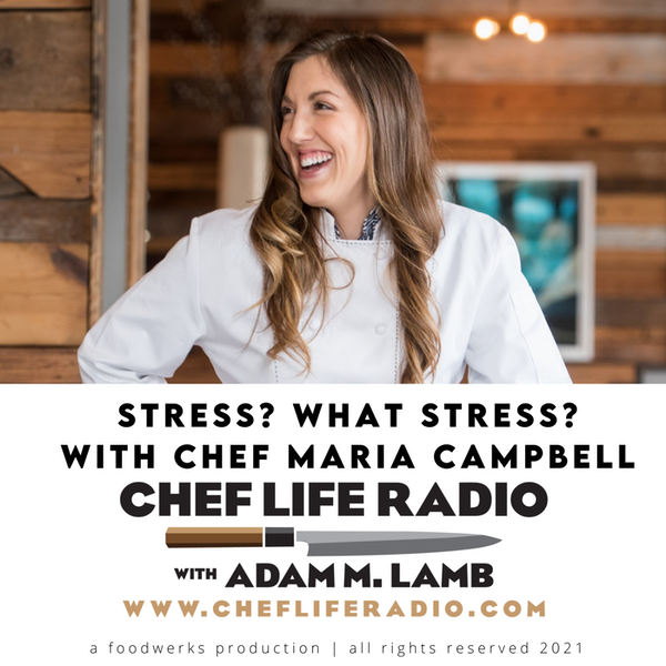 Stress? What Stress? Chef Maria Campbell Image