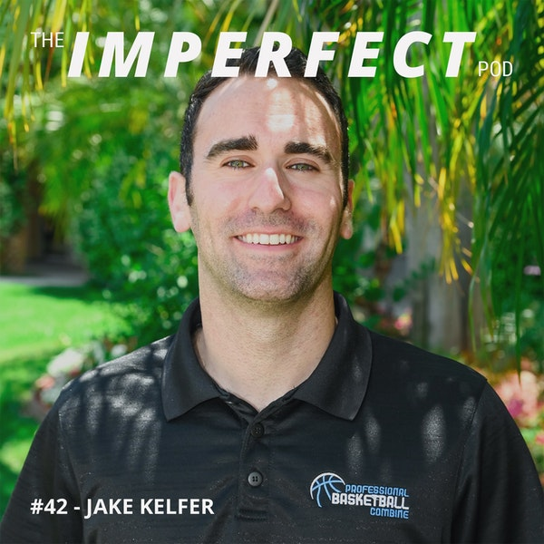 #42 | The Challenges of Dating as an Entrepreneur | Jake Kelfer