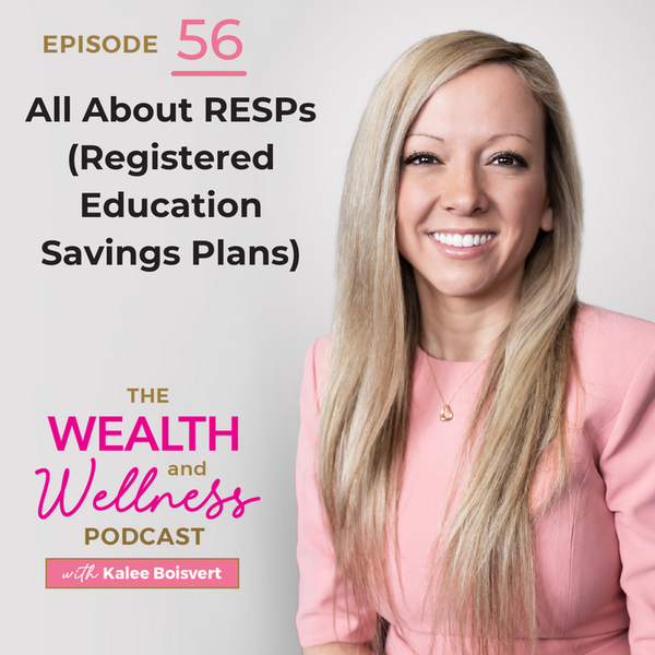 All About RESPs (Registered Education Savings Plans)