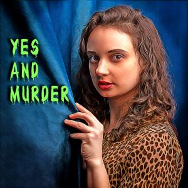 Yes and Murder