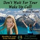 Don't Wait For Your Wake Up Call! Album Art