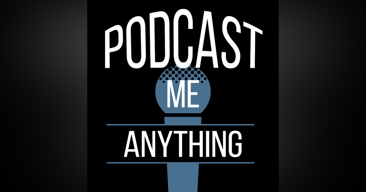 Podcast Me Anything Newsletter Signup
