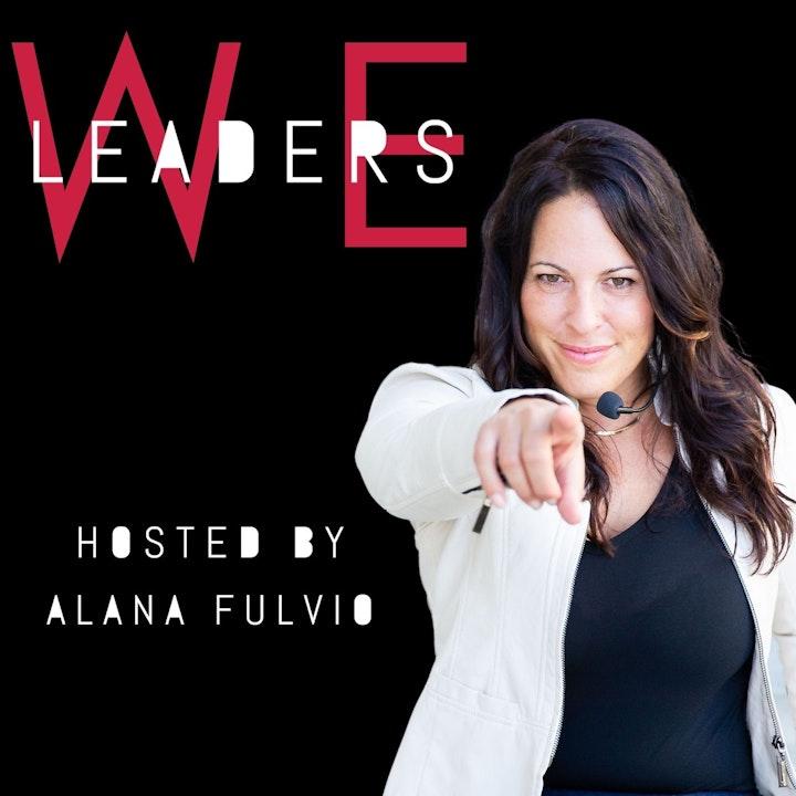 WE Leaders with Alana Fulvio
