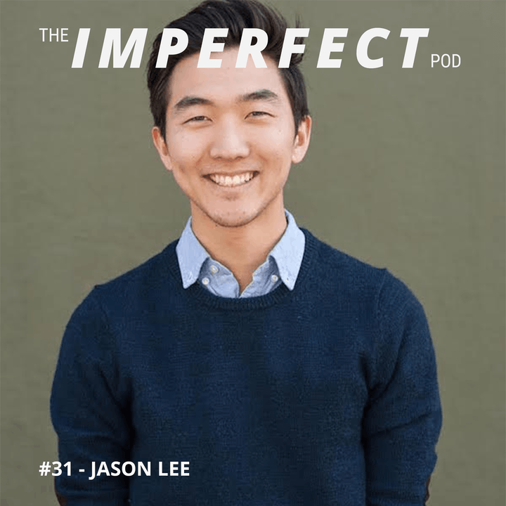 #31 | Why Empathy Is Important In Your Journey of Masculinity | Jason Lee