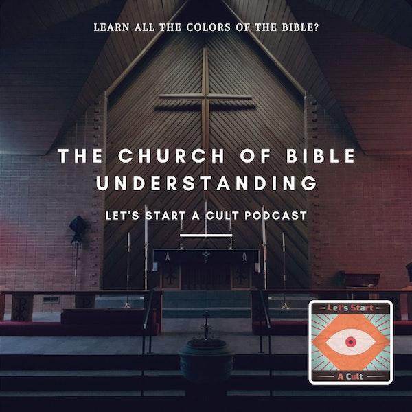 The Church of Bible Understanding