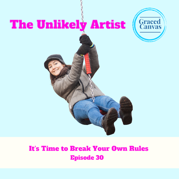 It's Time to Break Your Own Rules | UA30