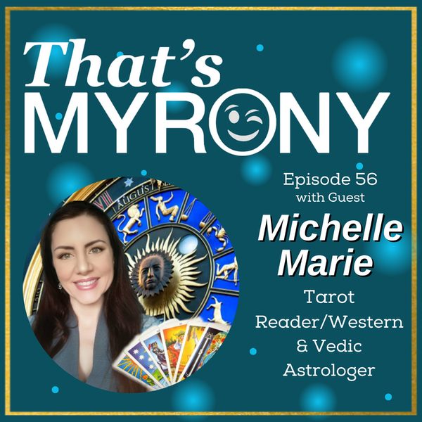 Michelle Marie Shares How Myronies Also Show Up in Astrology and Tarot!!