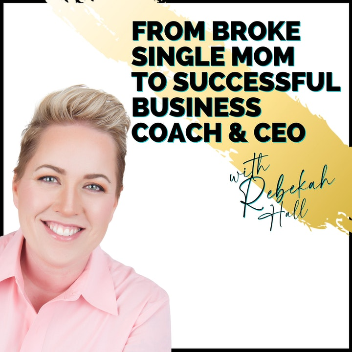 Episode image for From Broke Single Mom to Successful Business Coach & CEO   QRE164
