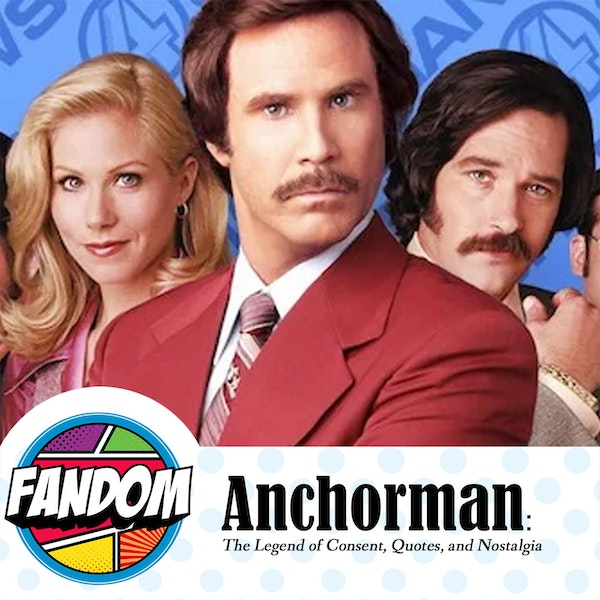 Anchorman: The Legend of Consent, Quotes, and Nostalgia