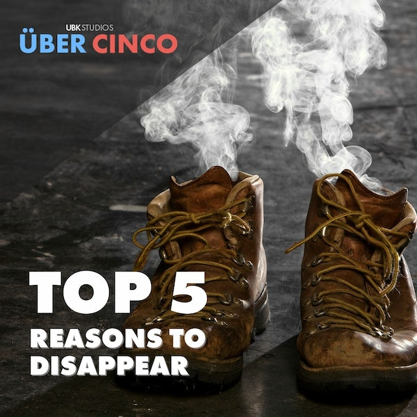 Top 5 Reasons to Disappear Image