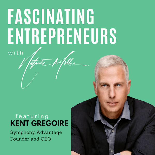 How to Create a Conscious Capital Company with Kent Gregoire Ep. 35 Image