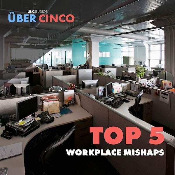 Top 5 Workplace Mishaps Image