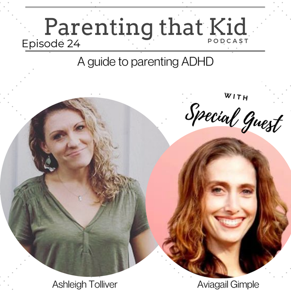 A Guide to Parenting ADHD