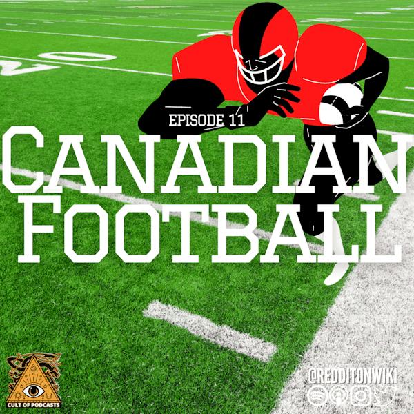 Canadian Football   The True OG of Football