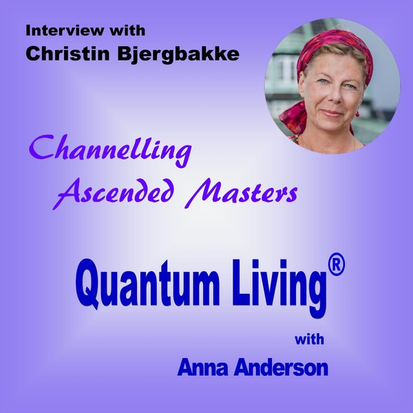 S2 E12:  Channelling Ascended Masters with Christin Bjergbakke