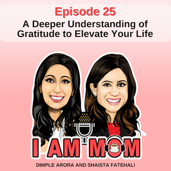 EP25 - A Deeper Understanding of Gratitude to Elevate Your Life