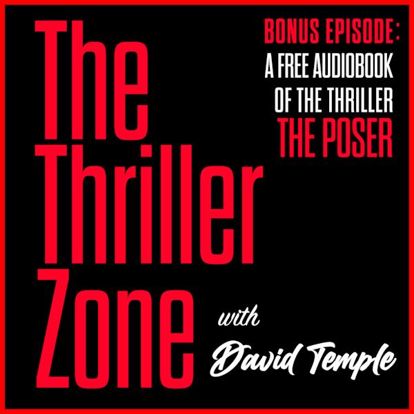 The Thriller Zone Bonus Podcast #4 featuring: The Poser Audiobook Image