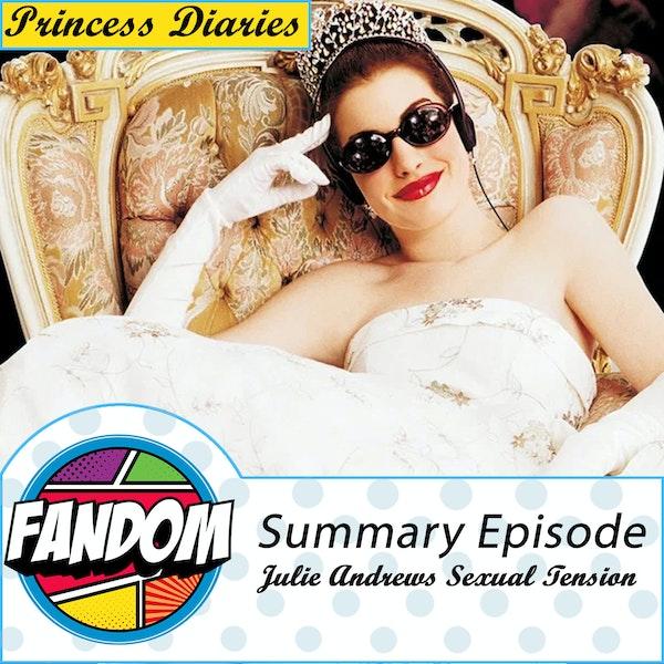 Princess Diaries: Summary - Julie Andrews Sexual Tension